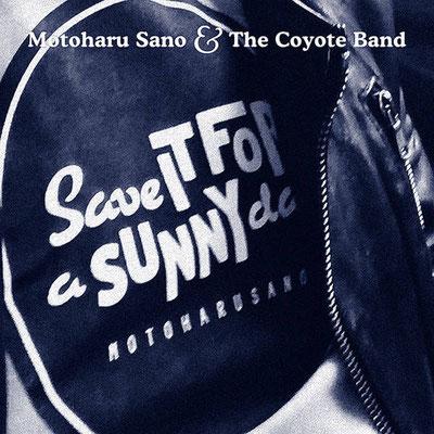 合言葉 - Save It for a Sunny Day