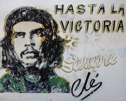 Hasta la Victoria siempre! Che