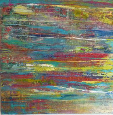 Nr. 304  Neubeginn, ,Acryl auf Leinwand, 80 x 80 cm, 250 €