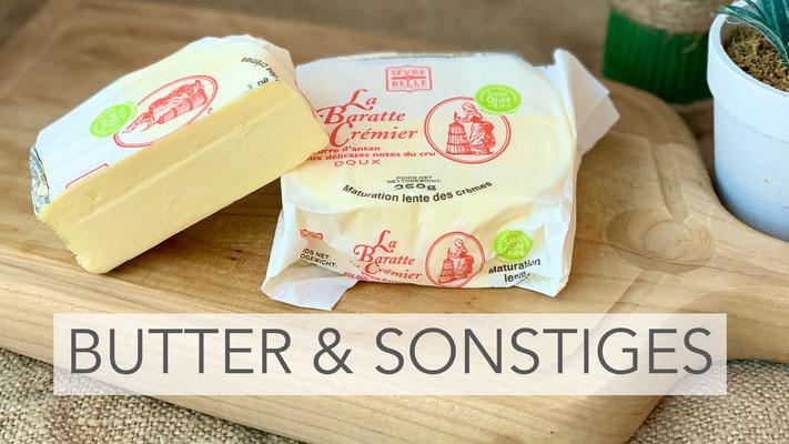 Butter & Sonstiges