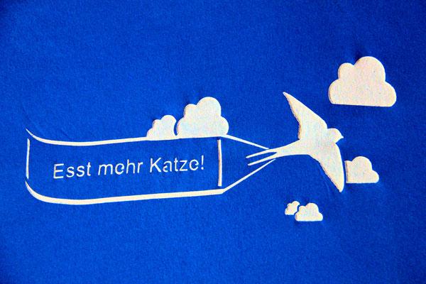 T-Shirt Motiv Esst mehr Katze (Vogel mit Banner). Klimaneutral, fair und bioologisch produziertes Textil
