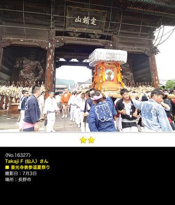 Takaji F (仙人)さん:善光寺表参道夏祭り、7月3日、長野市