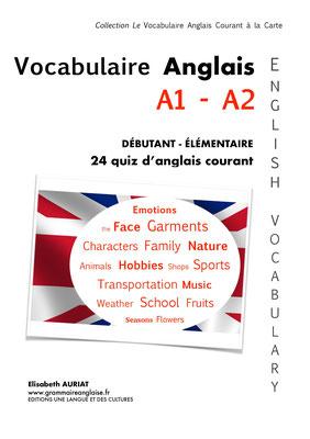 Livre pour apprendre du vocabulaire anglais en s'amusant A1 Débutant/ A2 Elémentaire + exercices corrigés