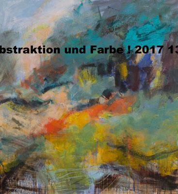 Abstraktion und Farbe 1   2017   135x125  A.a.L.