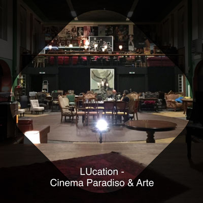 LUcation - Cinema Paradiso & Arte