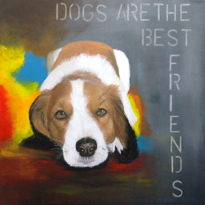 Dogs are the best friends Mischtechnik auf Leinwand