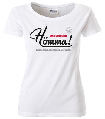 """Damen T-Shirt """"Hömma!"""" Weiß (HA01)"""