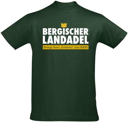 """Herren-/Unisex-Shirt """"Bergischer Landadel"""" Bottle Green (BL02)"""