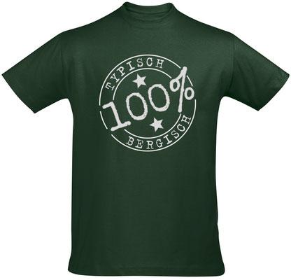 """Herren-/Unisex-T-Shirt """"Typisch Bergisch"""" Bottle Green (TB01)"""