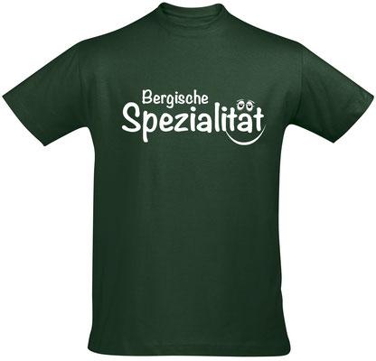 "Herren-/Unisex-Shirt ""Bergische Spezialität"" Bottle Green (BS02)"