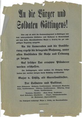 Aufruf des Soldaten- und Volksrats und des Garnisonsältesten an die Bürger und Soldaten Göttingens, 9.11.1918. StA Göttingen