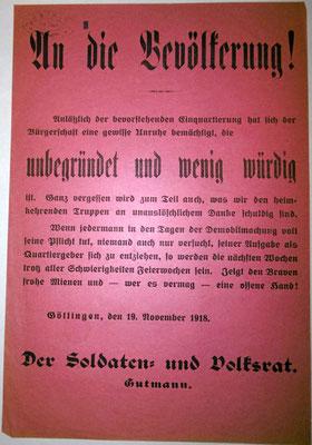 Aufruf 19. November 1918: Der Arbeiter- und Soldatenrat ruft die Göttinger Bevölkerung auf, sich auf die Einquartierung der zurückkehrenden Fronttruppen vorzubereiten. StA Göttingen
