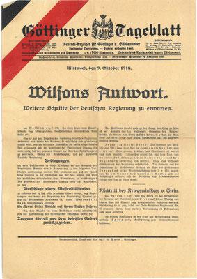Göttinger Tageblatt,  9. Oktober 1918: Wilsons Antwort. Der US-amerikanische Präsident Woodrow Wilson fordert den Abzug der deutschen Truppen aus den besetzten Gebieten als Voraussetzung für den Waffenstillstand. StA Göttingen