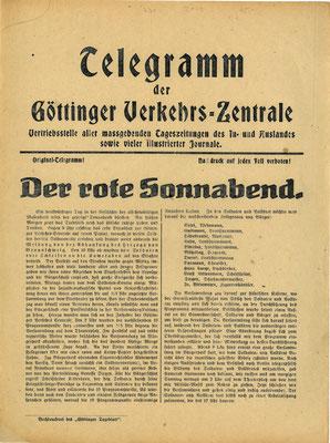 Das Telegramm ist eine Art Presse-Ausschnittsdienst, der sich auch aus externen Zeitungen bedient. Der Artikel schildert die Vorgänge des 9. November in Göttingen, die zur Bildung des Soldaten- und Volksrates führten. StA Göttingen