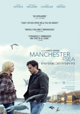 MANCHESTER by the SEA – 13 MARZO ore 21,00