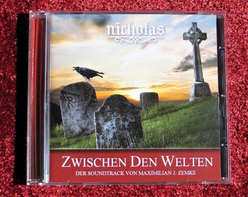Soundtrack zur Nicolae-Saga: Band 1 Zwischen den Welten; Musik: Maximilian J. Zemke/Buch: Aurelia L. Porter