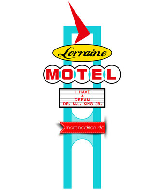illustration of a signpost, Lorraine Motel where Martin Luther King Jr. was murdered in 1968. Today the building is the national civil rights museum, on a white background with quote in the frame by Marcin Adrian photoshopcs6 adobe photoshop Illustration