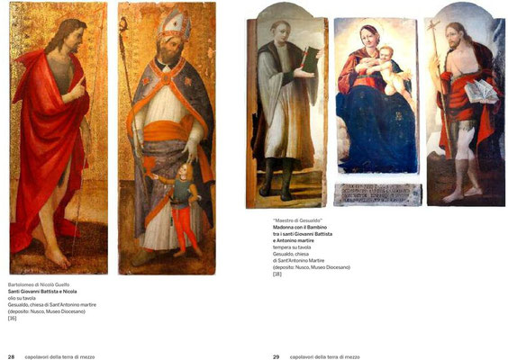 Santi Giovanni Battista e Nicola olio su tavola di Nicolò Guelfo - Madonna con il Bambino tra i santi Giovanni Battista e Antonino martire tempera su tavola di maestro di Gesualdo