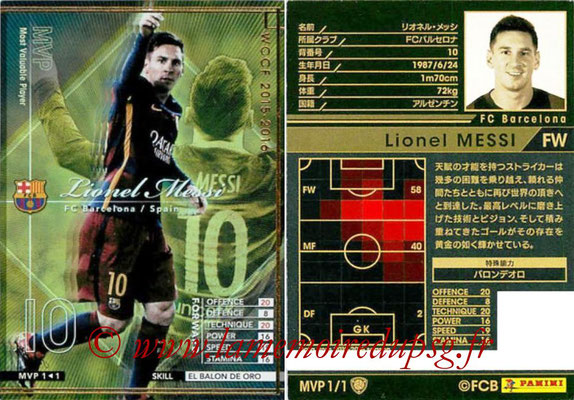 2015-16 - Panini WCCF - N° MVP1 - Lionel MESSI (FC Barcelone) (Most Valuable Player)