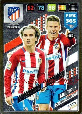 2017-18 - Panini FIFA 365 Cards - N° 452 - Antoine GRIEZMANN + Kevin GAMEIRO (Atlético de Madrid) (Club & Country)