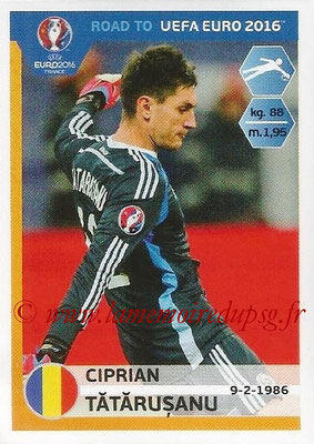 Panini Road to Euro 2016 Stickers - N° 241 - Ciprian TATARUSANU (Roumanie)