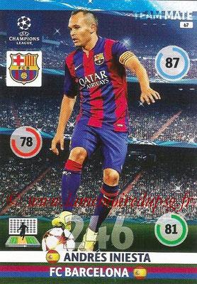 2014-15 - Adrenalyn XL champions League N° 067 - Andrès INIESTA (FC Barcelone)