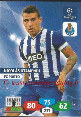 2013-14 - Adrenalyn XL champions League N° 220 - Nicolas OTAMENDI (FC Porto)