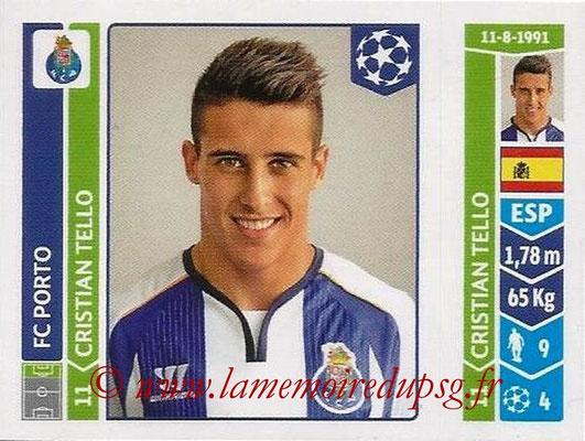 2014-15 - Panini Champions League N° 576 - Cristian TELLO (FC Porto)