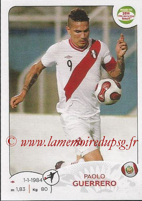 2014 - Panini Road to FIFA World Cup Brazil Stickers - N° 227 - Paolo GUERRERO (Pérou)