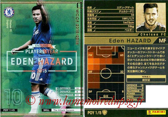 2015-16 - Panini WCCF - N° POY1 - Eden HAZARD (Chelsea FC) (Player Of the Year)
