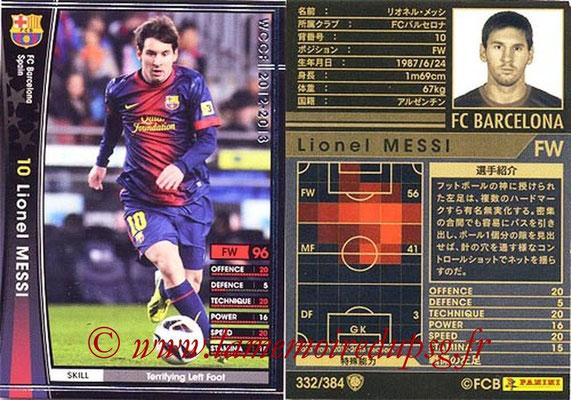 2012-13 - WCCF - N° 332 - Lionel MESSI (FC Barcelone)