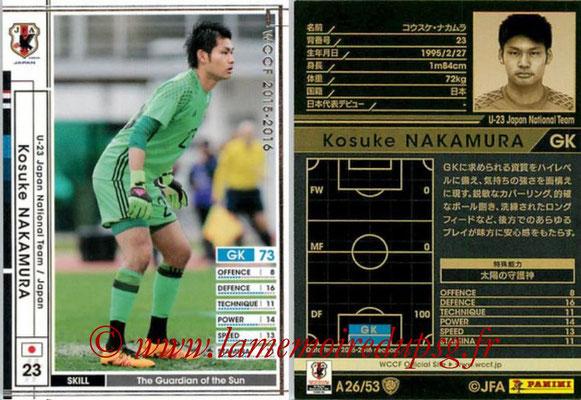 2015-16 - Panini WCCF - N° A26 - Kosuke NAKAMURA (Japon)