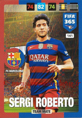 2016-17 - Panini Adrenalyn XL FIFA 365 - N° 141 - Sergi ROBERTO (FC Barcelone)