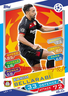 2016-17 - Topps UEFA Champions League Match Attax - N° LEV13 - Karim BELLARABI (Bayer 04 Leverkusen)