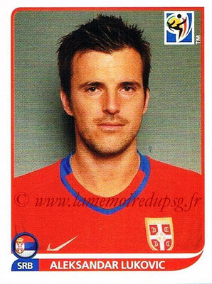 2010 - Panini FIFA World Cup South Africa Stickers - N° 303 - Aleksandar LUKOVIC (Serbie)