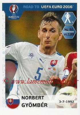 Panini Road to Euro 2016 Stickers - N° 308 - Norbert GYOMBER (Slovaquie)