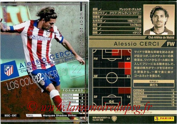 2014-15 - WCCF - N° SOC-EXT05 - Alessio CERCI (Club Atletico de Madrid) (Stars of The Club) (Extra)