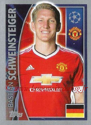 2015-16 - Topps UEFA Champions League Stickers - N° 112 - Bastian SCHWEINSTEIGER (Manchester United FC)