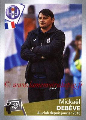 2017-18 - Panini Ligue 1 Stickers - N° T37 - Mickaël DEBEVE (Entraîneur Toulouse) (Transfert)