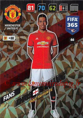 2017-18 - Panini FIFA 365 Cards - N° 066 - Chris SMALLING (Manchester United) (Fans'Favourite)