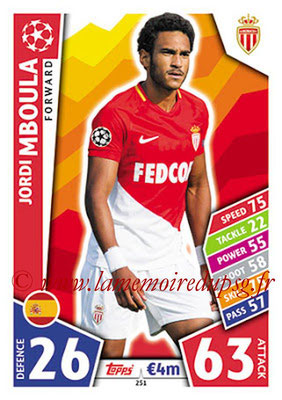 2017-18 - Topps UEFA Champions League Match Attax - N° 251 - Jordi MBOULA (AS Monaco)