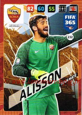 2017-18 - Panini FIFA 365 Cards - N° 232 - ALISSON (AS Roma)
