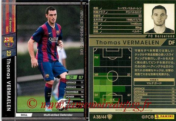 2013-14 - WCCF - N° A38 - Thomas VERMAELEN (FC Barcelone)