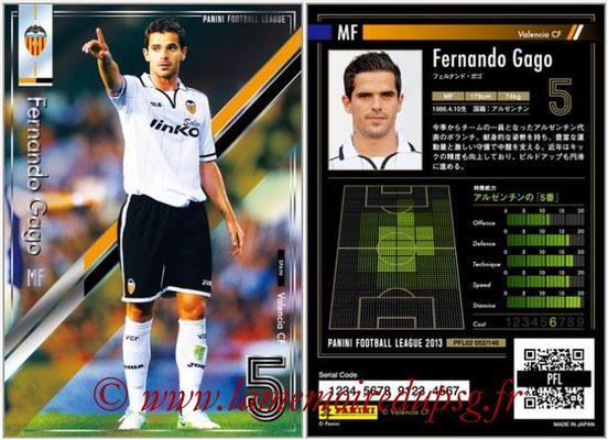 Panini Football League 2013 - PFL02 - N° 052 - Fernando Gago ( Valencia CF )