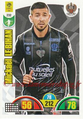 2018-19 - Panini Adrenalyn XL Ligue 1 - N° 232 - Mickael LE BIHAN (Nice)