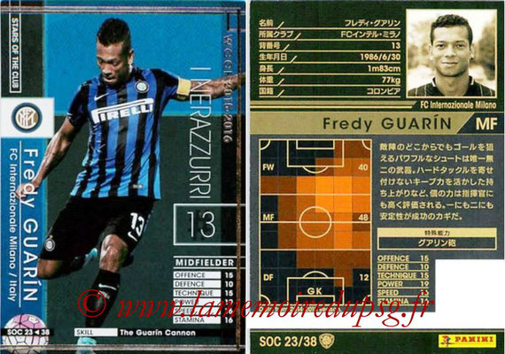 2015-16 - Panini WCCF - N° SOC23 - Fredy GUARIN (FC Inter Milan) (Stars Of The Club)