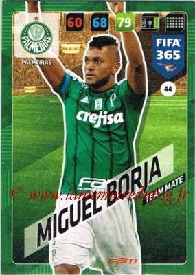 2017-18 - Panini FIFA 365 Cards - N° 044 - Miguel BORJA (Palmeiras)