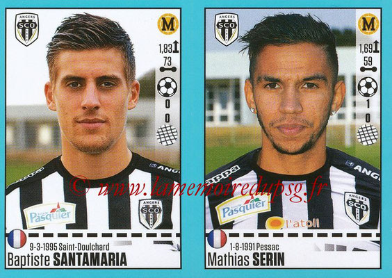 2016-17 - Panini Ligue 1 Stickers - N° 034 + 035 - Baptiste SANTAMARIA + Mathias SERIN (Angers)