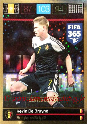 2015-16 - Panini Adrenalyn XL FIFA 365 - N° LE-KDB - Kevin DE BRUYNE (Belgique) (Limited Edition)
