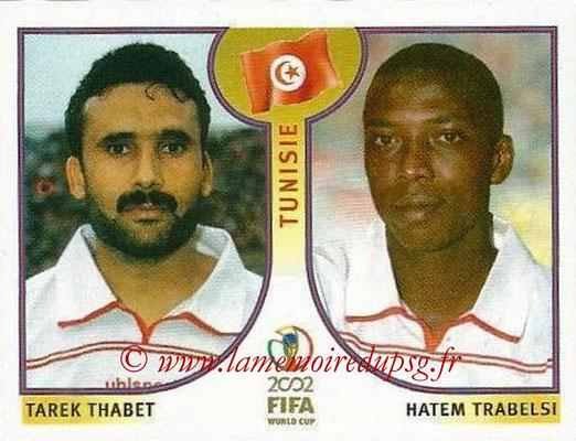 2002 - Panini FIFA World Cup Stickers - N° 571 - Tarek THABET + Hatem TRABELSI (Tunisie)